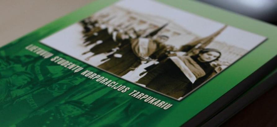 """Knyga """"Lietuvių studentų korporacijos tarpukariu"""""""